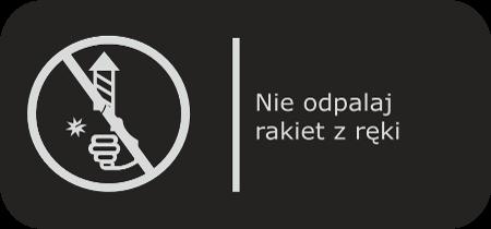 Nie odpalaj rakiet z ręki